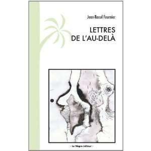 lettres de lau dela (9782918278078) Jean Raoul Fournier Books