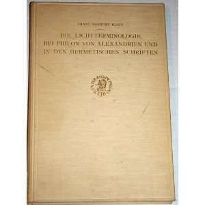Die Lichtterminologie Bei Philon Von Alexandrien Und In