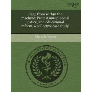 Rage from within the machine: Protest music, social justice, and