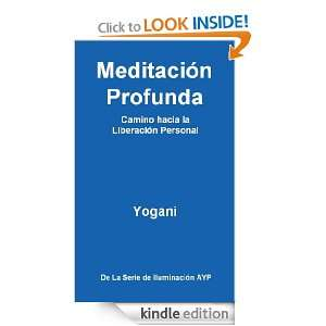 Meditación Profunda   Camino hacia la Liberación Personal (La Serie
