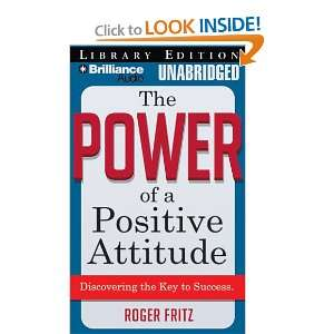 The Power of a Positive Attitude: Discovering the Key to