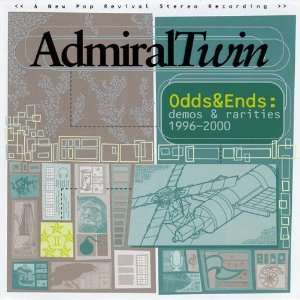 Odds & Ends Demos & Rarities 1996 2000 Admiral Twin Music