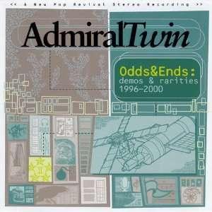 Odds & Ends Demos & Rarities 1996 2000 Admiral Twin Music