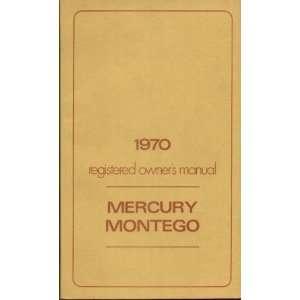 1970 MERCURY MONTEGO REGISTERED OWNERS MANUAL Books