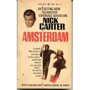Amsterdam (The Nick Carter/killmaster series) Nick Carter