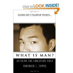 Christian Male: Roderick L. Evans: 9781601410184:  Books
