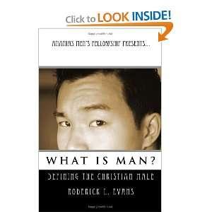 Christian Male: Roderick L. Evans: 9781601410184:  Books