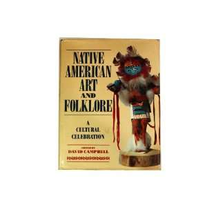 Native American Art and Folklore A Cultural Celebration
