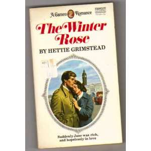 The Winter Rose Hettie Grimstead Books
