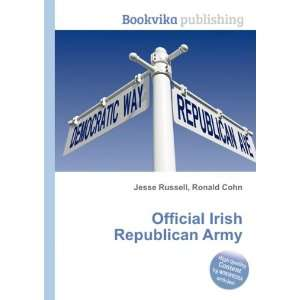 Official Irish Republican Army: Ronald Cohn Jesse Russell