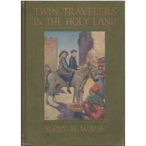 Twin Travelers in the Holy Land Mary Hazelton Wade, Color