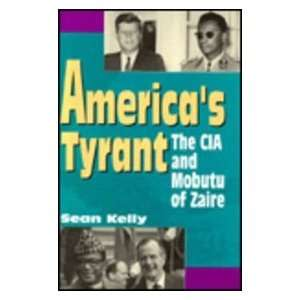 Americas Tyrant (9781879383173) Sean Kelly Books