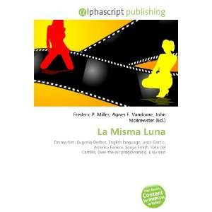 La Misma Luna (9786134148474): Books