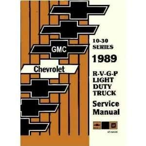 1989 CHEVY GMC R/V 10 30 G P TRUCK Shop Service Manual