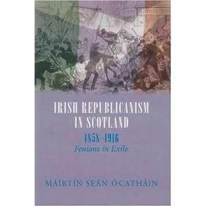 , 1858 1916 (Irish Abroad) (9780716528579): Mairtin O. Cathain: Books
