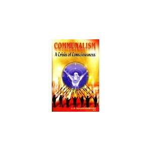 crisis of consciousness (9788173915352): A. P Maheshwari: Books