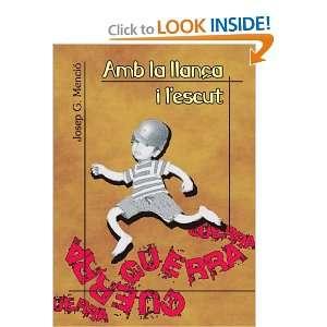 Amb la llança i lescut (Spanish Edition) (9788496036604
