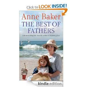 The Best of Fathers: Anne Baker:  Kindle Store