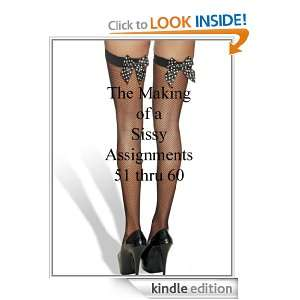 Sissy Assignments 51 thru 60 (The Making of a sissy): Mistress Jessica