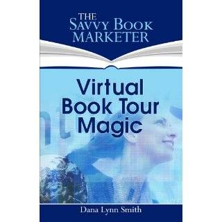 Successful Book Promotion Tour by Dana Lynn Smith (Nov 22, 2011