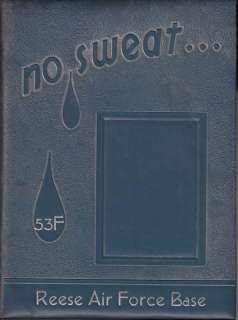 VINTAGE REESE AIR FORCE BASE YEAR BOOK LOG 1953