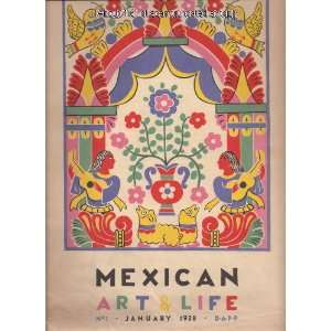 Mexican Art & Life A Quarterly Illustrated Review, No. 1, January