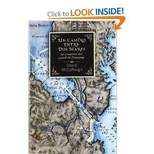 Canal de Panamá La creación del canal de Panamá (9788467038859