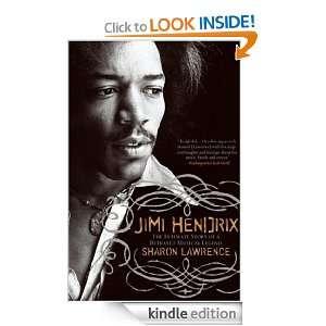 Jimi Hendrix The True Story of Jimi Hendrix Sharon Lawrence