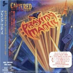 Captured Alive in Tokyo City: Praying Mantis: Music
