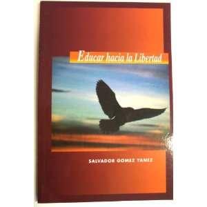 Educar hacia la Libertad Books