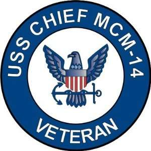 Navy USS Chief MCM 14 Ship Veteran Decal Sticker 5.5
