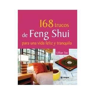 168 trucos de Feng Shui para una vida feliz y …