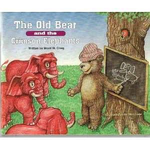 The Old Bear and the Crimson Elephants (Alabama football