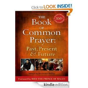 Book of Common Prayer: Past, Present and Future: A 350th Anniversary