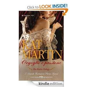 Orgoglio e passione (Italian Edition) Kat Martin  Kindle