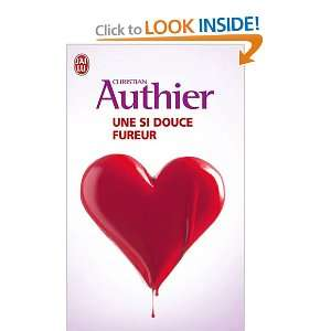 Fureur (French Edition) (9782290002933) Christian Authier Books
