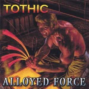 Alloyed Force: Tothic: Music