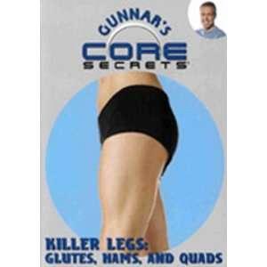 Gunnars Core Secrets   Killer Legs: Glutes, Hams, and