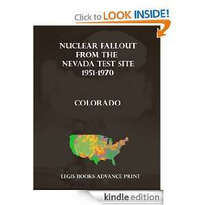 Nuclear Fallout from the Nevada Test Site 1951 1970 in Colorado