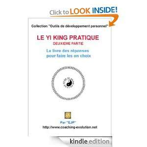 YI KING PRATIQUE   Deuxième partie (Outils de développement personel