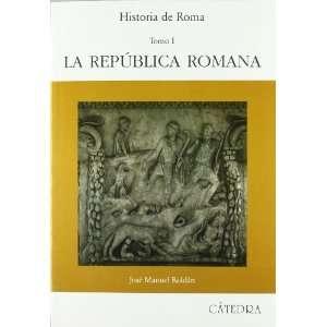 Historia de Roma / History of Rome La republica romana