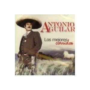 Los Mejores Corridos ANTONIO AGUILAR Music