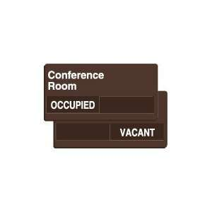 CONFERENCE ROOM OCCUPIED/VACANT Sign   6 x 12 Home