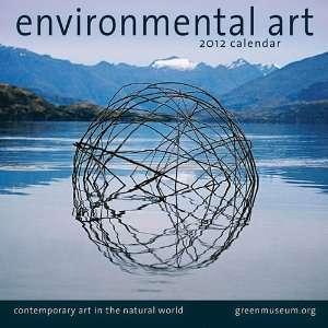 Environmental Art Wall Calendar 2012