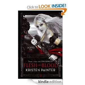 Flesh And Blood House of Comarre Book Two Kristen Painter