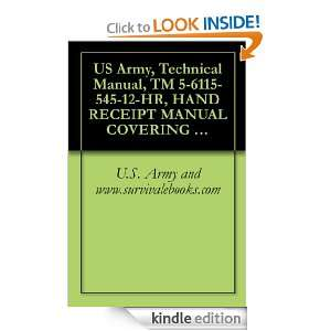 US Army, Technical Manual, TM 5 6115 545 12 HR, HAND RECEIPT MANUAL