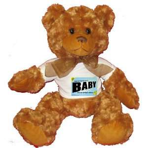 MY MOTHER COMES BABY Plush Teddy Bear with WHITE T Shirt Toys & Games
