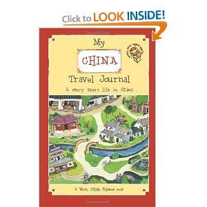 My China Travel Journal A World Village Playsets book