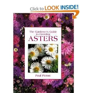 The Gardeners Guide to Growing Asters (9780881924732