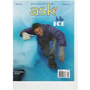 Ask Magazine (Arts and science for kids / In the Ice